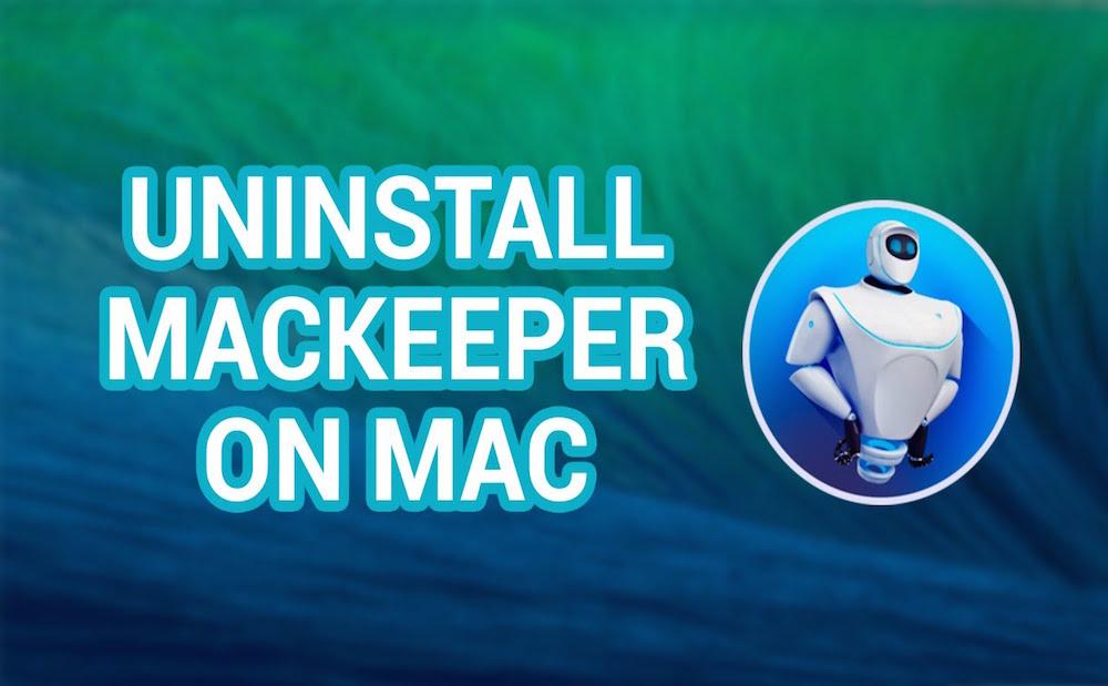 How to uninstall MacKeeper